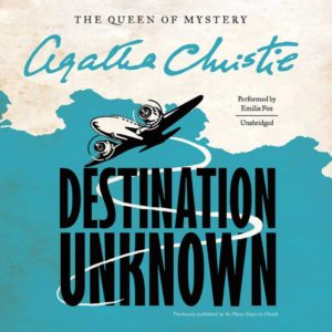 Destination Unknown (Mr. Jessop Series, Book 1) (The Queen of Mystery) Audio CD