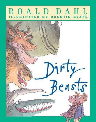 Dirty Beasts Roald Dahl