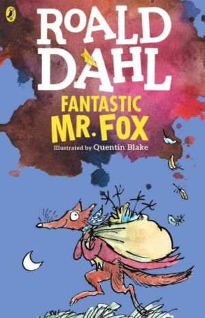 Fantastic Mr. Fox by Roald Dahl (illustrated by Quentin Blake)