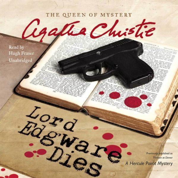 Lord Edgware Dies: A Hercule Poirot Mystery (Hercule Poirot Mysteries) Audio CD
