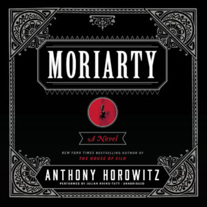 Moriarty Audio CD – (Audiobook) by Anthony Horowitz