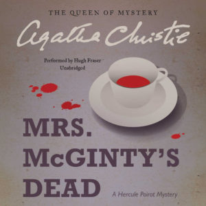 Mrs. McGinty's Dead: Library Edition (Hercule Poirot Mysteries) Audio CD