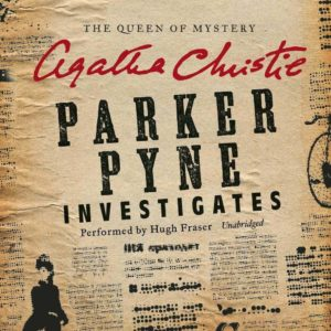 Parker Pyne Investigates: A Parker Pyne Collection (Parker Pyne Series) Audio CD
