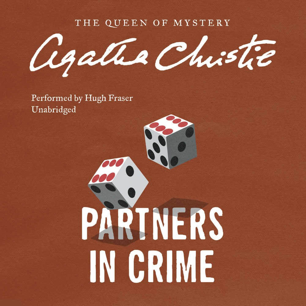 Partners in Crime: A Tommy and Tuppence Mystery (Tommy and Tuppence Mysteries, Book 2)