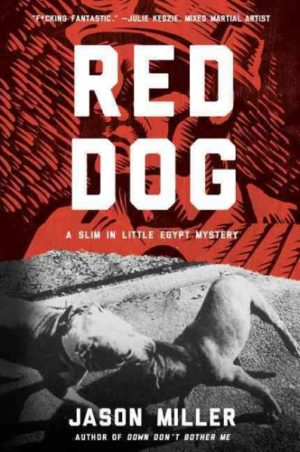 Red Dog by Jason Miller