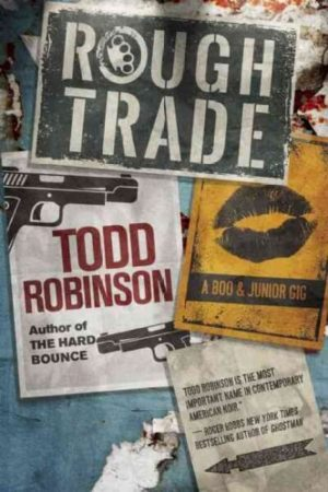 Rough Trade by Todd Robinson