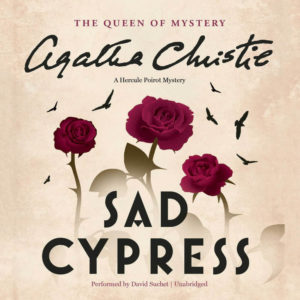 Sad Cypress: A Hercule Poirot Mystery (Hercule Poirot Mysteries) Audio CD –