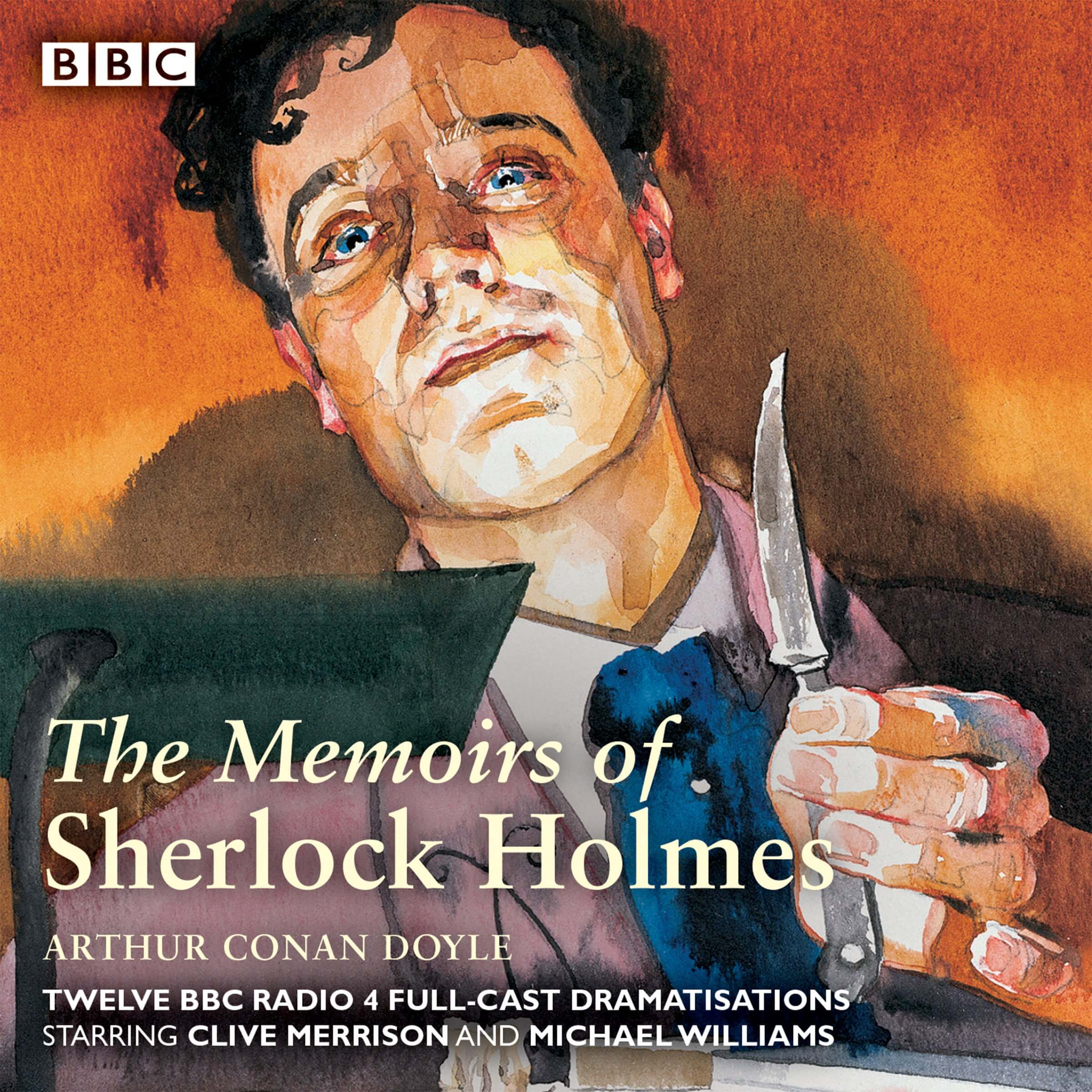 Sherlock Holmes: The Memoirs of Sherlock Holmes: Classic Drama From the BBC Archive