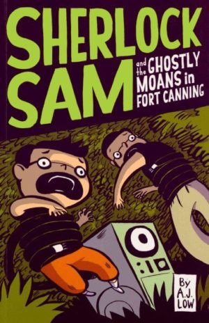 Sherlock Sam and the Ghostly Moans in Fort Canning Low, A. J.