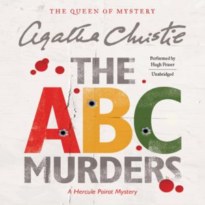 The A.B.C. Murders- A Hercule Poirot Mystery (Hercule Poirot Mysteries, Book 13)  Audio CD