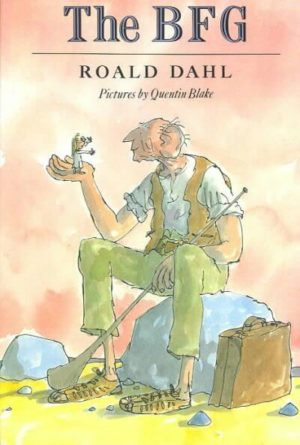 The Bfg by Roald Dahl/illustrated by Quentin Blake (Hardcover)