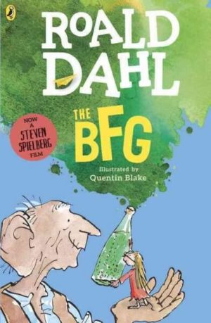 The Bfg by Roald Dahl: Quentin Blake