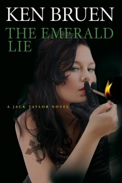 The Emerald Lie by Ken Bruen