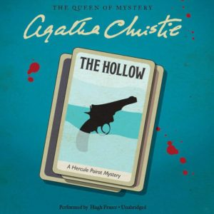 The Hollow: A Hercule Poirot Mystery (Hercule Poirot Mysteries) Audio CD