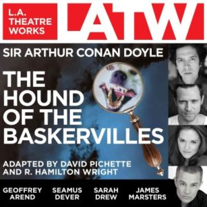 The Hound of the Baskervilles  LA Theatre Works