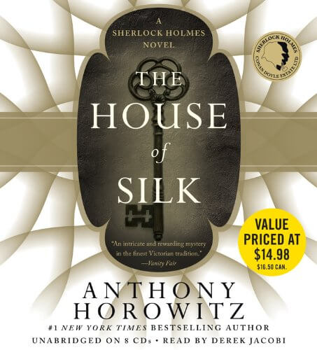 The House of Silk: A Sherlock Holmes Novel Audio CD – Audiobook, Unabridged