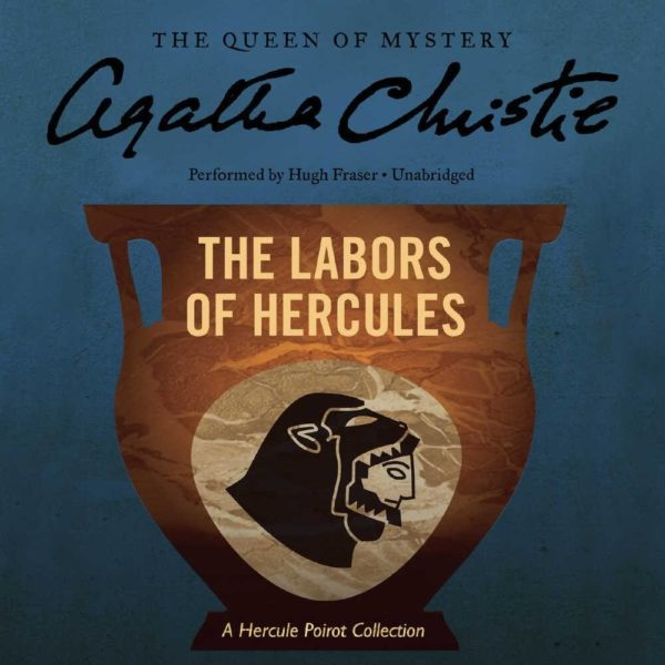 The Labors of Hercules (Hercule Poirot Mysteries, Book 26) Audio CD