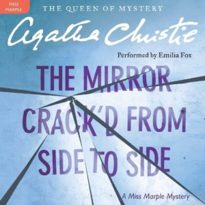 The Mirror Crack'd from Side to Side (Miss Marple Series, Book 8) Audio CD