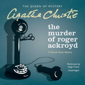 The Murder of Roger Ackroyd (Hercule Poirot Mysteries) Audio CD