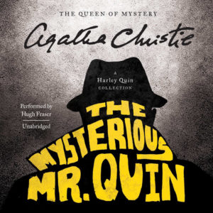 The Mysterious Mr. Quin: A Harley Quin Collection (Harley Quin Series) Audio CD