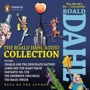 The Roald Dahl Audio Collection- Includes Charlie and the Chocolate Factory, James and the Giant Peach, Fantastic Mr. Fox, The Enormous Crocodile, The Magic Finger