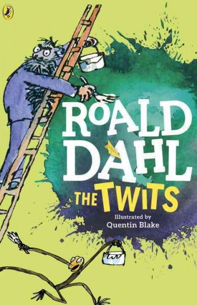 The Twits by Roald Dahl (illustrated by Quentin Blake)