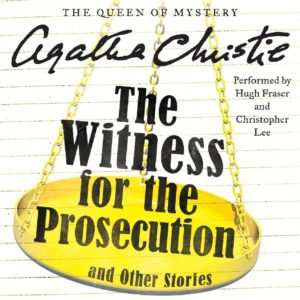 The Witness for the Prosecution, and Other Stories (Hercule Poirot Mysteries)