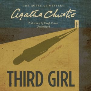 Third Girl: A Hercule Poirot Mystery (Hercule Poirot Mysteries, Book 35) Audio CD