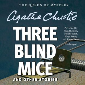 Three Blind Mice, and Other Stories by Agatha Christie