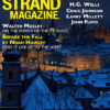 In addition to receiving a two year subscription (8 issues) of the Strand Magazine you'll receive ourcurrent issue which willinclude a play an unpublished J.M. Barrie play