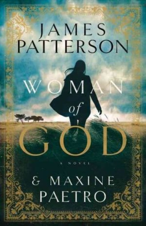 Woman of God by James Patterson/Maxine Paetro