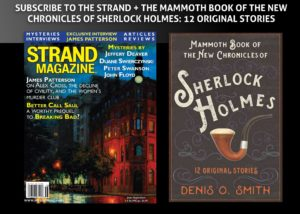 One Year Subscription Plus The Mammoth Book of the New Chronicles of Sherlock Holmes: 12 Original Stories