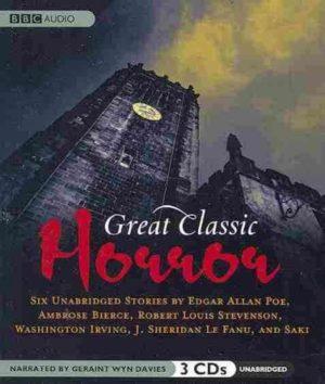 BBC- Great Classic Horror- Six Unabridged Stories