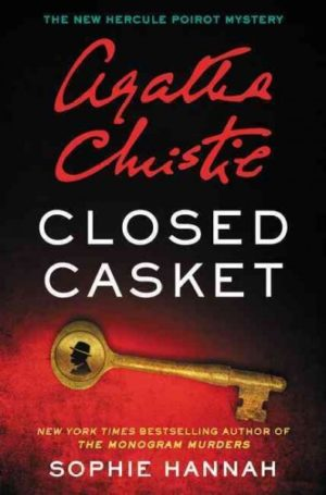 Closed Casket by Hannah, Sophie/ Christie, Agatha
