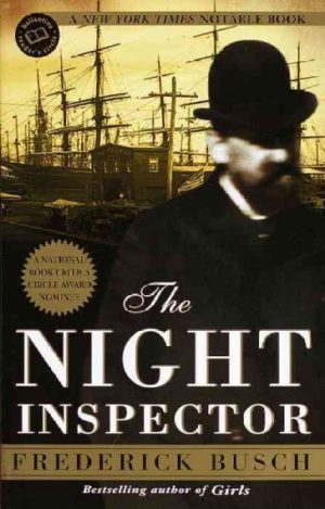 The Night Inspector- A Novel by Frederick Busch