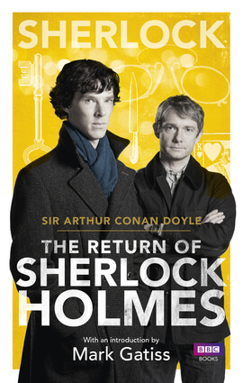 Sherlock: The Return of Sherlock Holmes By Arthur Conan Doyle, Introduction by Mark Gatiss