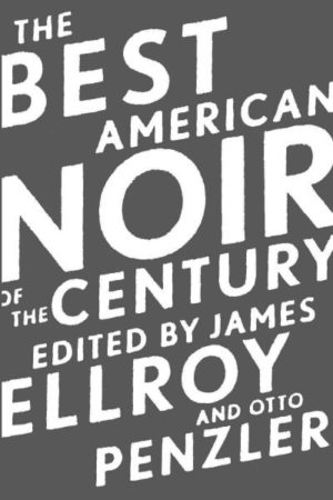 the-best-american-noir-of-the-century