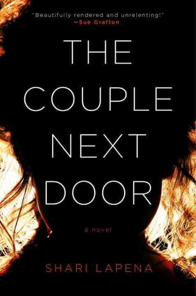 The Couple Next Door By Shari Lapena Strand Magazine