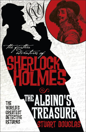 The Further Adventures of Sherlock Holmes - The Albino's Treasure by Stuart Douglas