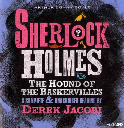 The Hound of the Baskervilles by Doyle, Arthur Conan, Sir/ Jacobi, Derek