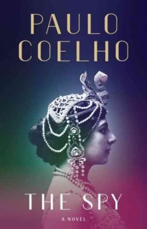 The Spy by Paulo Coelho (Pre-Order)