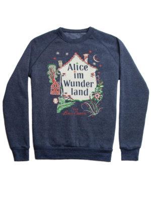 Alice In Wonderland (Fleece Sweatshirt) German Edition