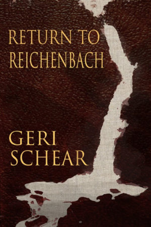 Return to Reichenbach by Geri Schear