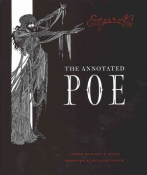 The Annotated Poe by Poe, Edgar Allan/ Hayes, Kevin J./ Giraldi, William