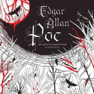 Edgar Allan Poe An Adult Coloring Book by Begay, Odessa