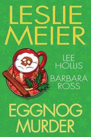 Eggnog Murder by Leslie Meier