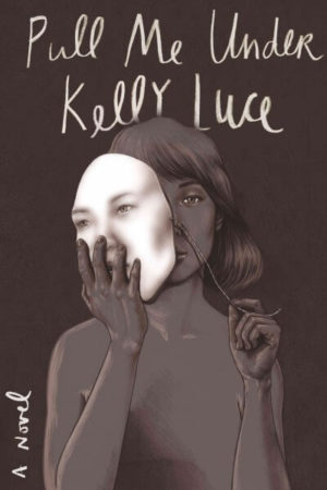 Pull Me Under by Luce Kelly