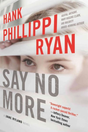 Say No More by Hank Phillippi Ryan