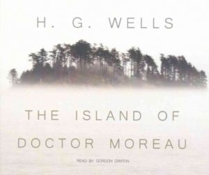 The Island of Doctor Moreau Wells, H. G./ Griffin, Gordon (Audio)