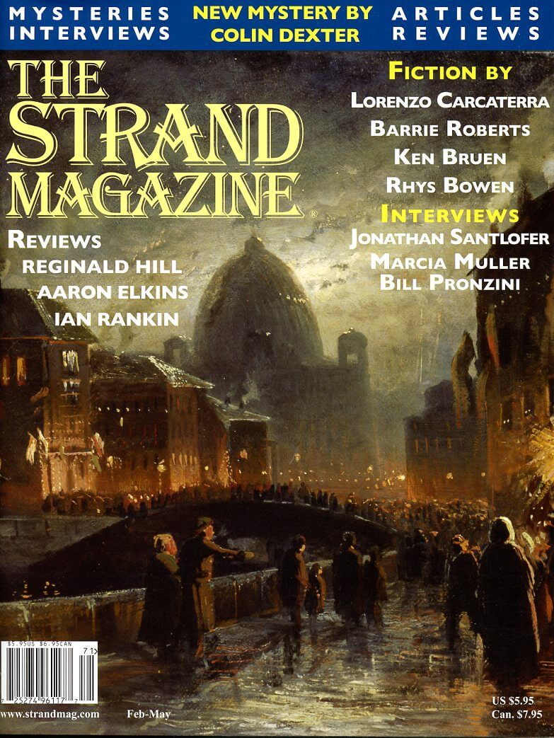 The Strand Magazine Issue 21: A new Colin Dexter Short Story and interviews with Marcia Muller and Bill Pronzini